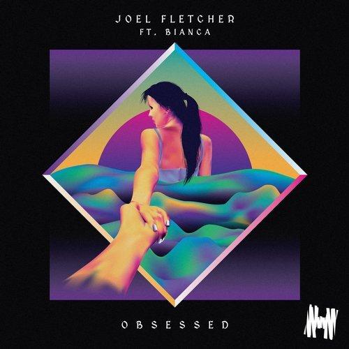 joel-fletcher-ft-bianca-obsessed-original-mix