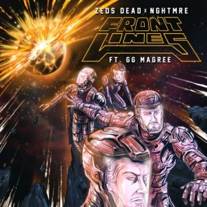 zeds-dead-x-nghtmre-frontlines-ft-gg-magree-original-mix