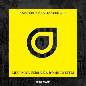 enhanced-recordings-presents-amsterdam-enhanced-2016-mixed-by-cuebrick-rodrigo-deem