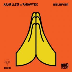 major-lazer-showtek-believer-original-mix