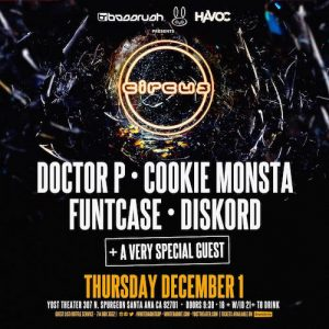 doctor-p-cookie-monsta-funtcase-diskord-december-1-yost-theater-santa-ana