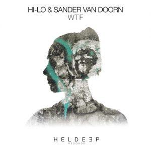 hi-lo-sander-van-doorn-wtf-original-mix