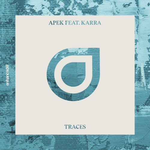 apek-traces-ft-karra-original-mix