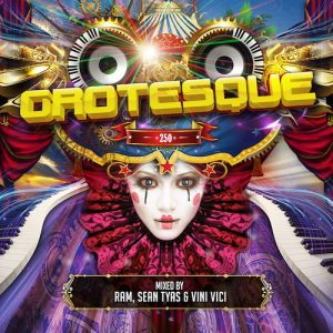 grotesque-250-mixed-by-ram-sean-tyas-vini-vici-compilation-album