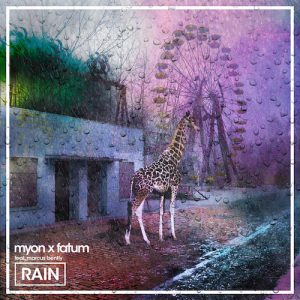 myon-x-fatum-ft-marcus-bently-rain-original-mix