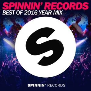 spinnin-records-best-of-2016-year-mix-1-5-hour-mix
