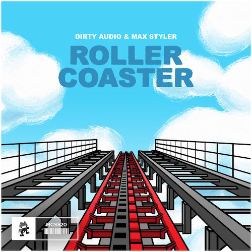 Dirty Audio & Max Styler - Roller Coaster (Original Mix)