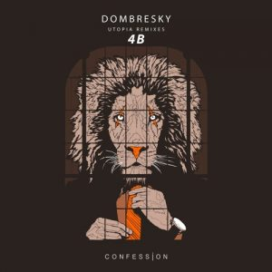 Dombresky - Utopia (4B Remix) [Free Download]