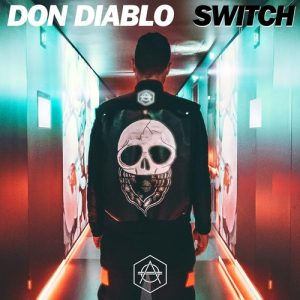 Don Diablo - Switch (Original Mix)