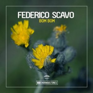Federico Scavo - Bom Bom (Original Mix)