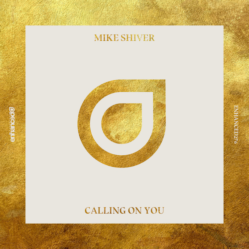 Mike Shiver - Calling On You (Original Mix)