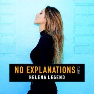 Helena Legend - No Explanations Part 2 EP