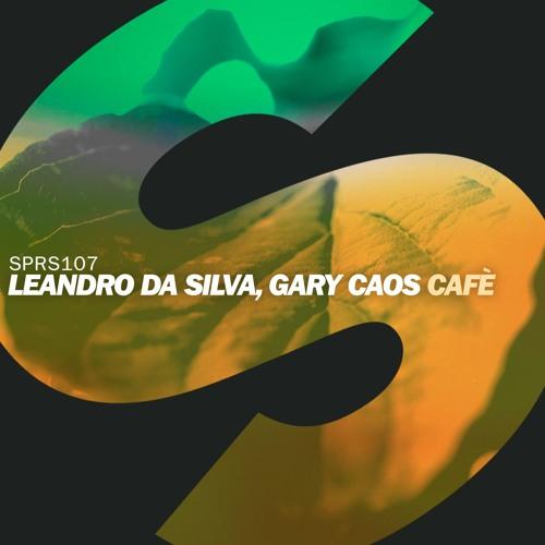 Leandro Da Silva & Gary Caos - Cafè (Original Mix)