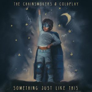 The Chainsmokers & Coldplay - Something Just Like This (Original Mix)