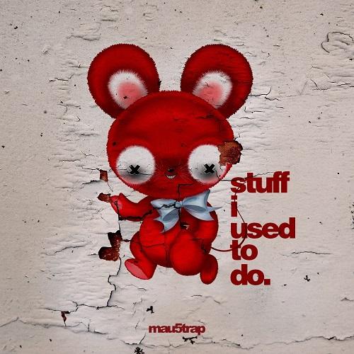 deadmau5 - stuff i used to do (Album)