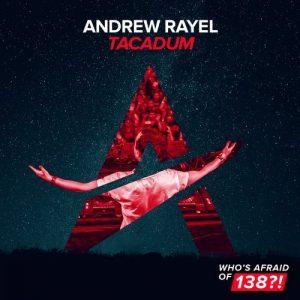 Andrew Rayel - Tacadum (Original Mix)