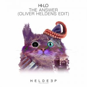 HI-LO - The Answer (Oliver Heldens Edit)