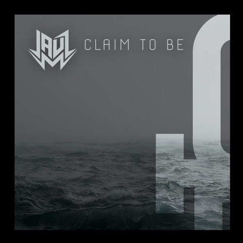 Jauz - Claim To Be (Original Mix) [Free Download]