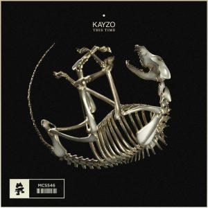 Kayzo - This Time (Original Mix)