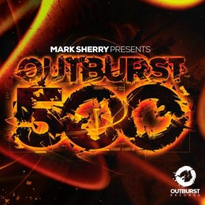 Mark Sherry - Outburst 500 (Compilation Album)