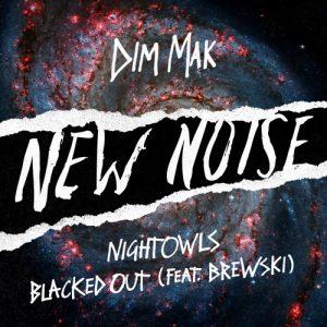 NIGHTOWLS - Blacked Out ft. Brewski (Original Mix) [Free Download]