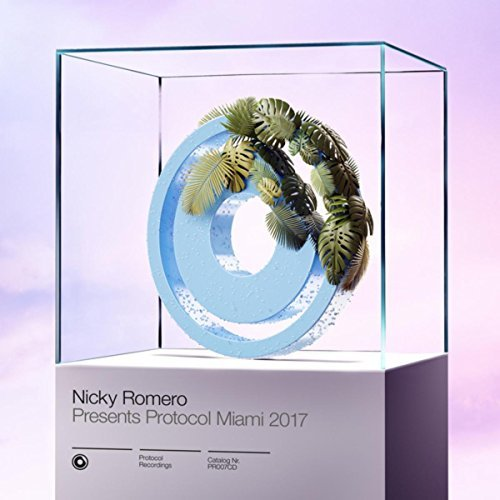Nicky Romero presents Protocol Miami 2017 (Compilation Album)