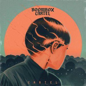 Boombox Cartel - Cartel EP