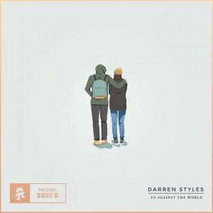 Darren Styles - Us Against The World ft. David Spekter (Original Mix)