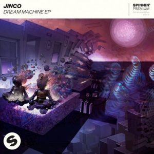 Jinco - Dream Machine EP [Free Download]