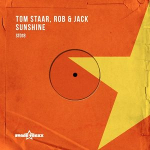 Tom Staar and Rob & Jack - Sunshine (Original Mix)