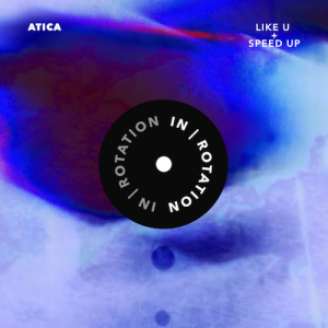 ATICA - Like U : Speed Up [Free Download]