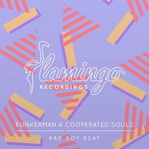 Funkerman & Cooperated Souls - Bad Boy Beat (Original Mix)