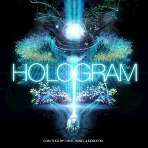 Iboga Records - Hologram (Compilation Album mixed by Emok, Banel, & Descroix)