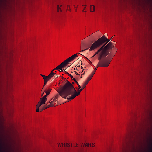 Kayzo - Whistle Wars (Original Mix)