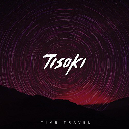 Tisoki - Time Travel EP