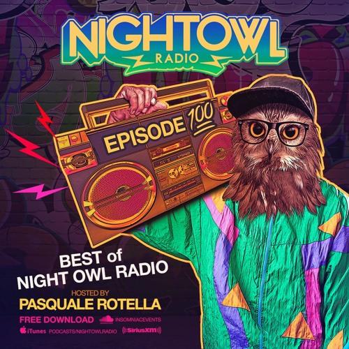 Night Owl Radio 100 - The Best of Night Owl Radio (2 Hour