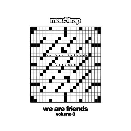 mau5trap - We Are Friends Vol  8 (Compilation Album