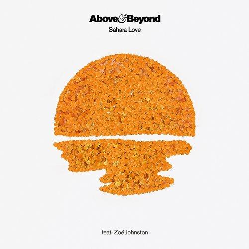Above & Beyond feat Zoë Johnston - Sahara Love (Seven Lions Remix