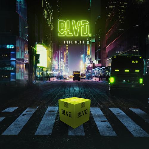 BLVD  - Full Send (Original Mix) [Free Download] | Orange